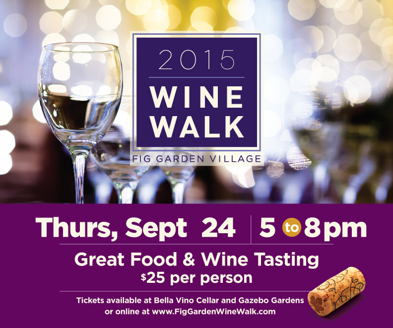 Annual Wine Walk At Fig Garden Village