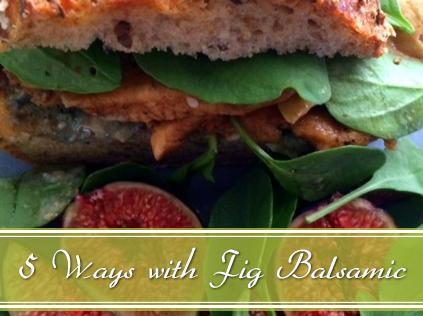 Fig balsamic vinegar uses