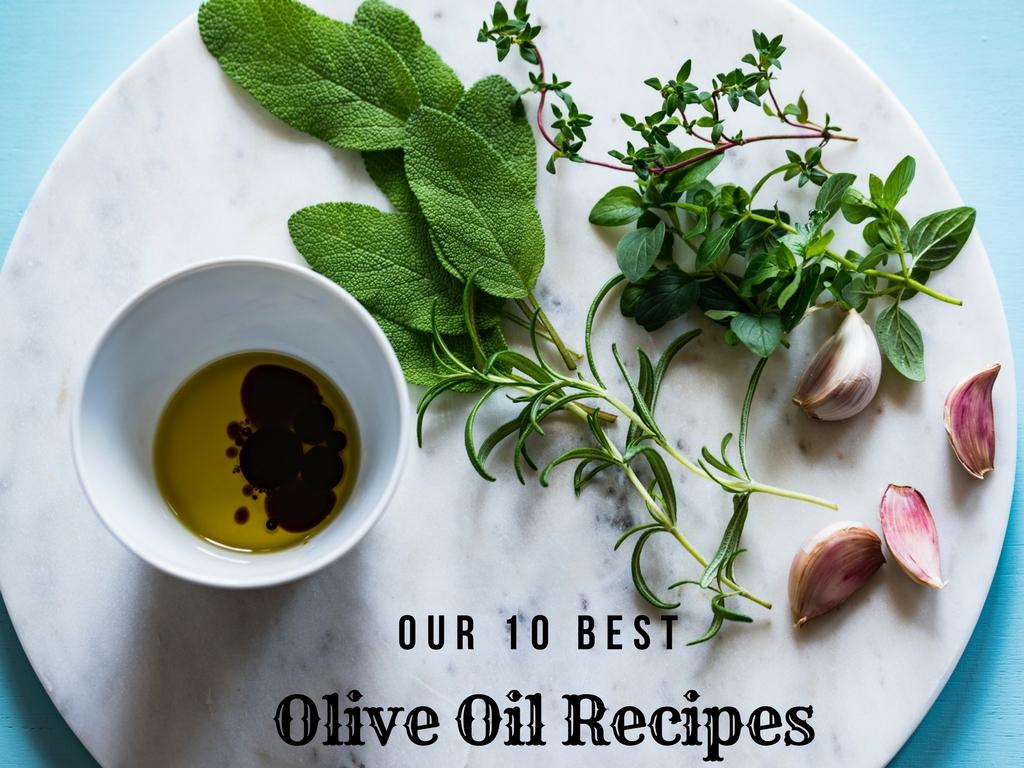 10 Best Olive Oil Recipes - We Olive